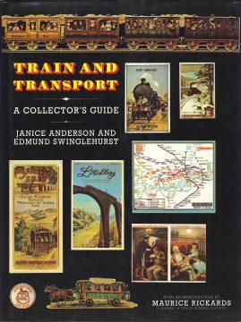 TRAINS AND TRANSPORT Collectors Guide hardback book Janice Anderson & Edmund Swinglehurst ref388 1989 Bracken Books