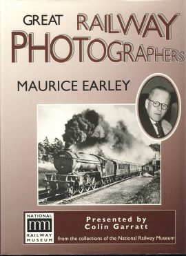 Great Railway Photographers MAURICE EARLEY 1996 hardback book ref389 Presented by Colin Garratt from the collection of the National Railway Museum. Pre-owned book in very good clean condition for age. Please see large photo for more details.