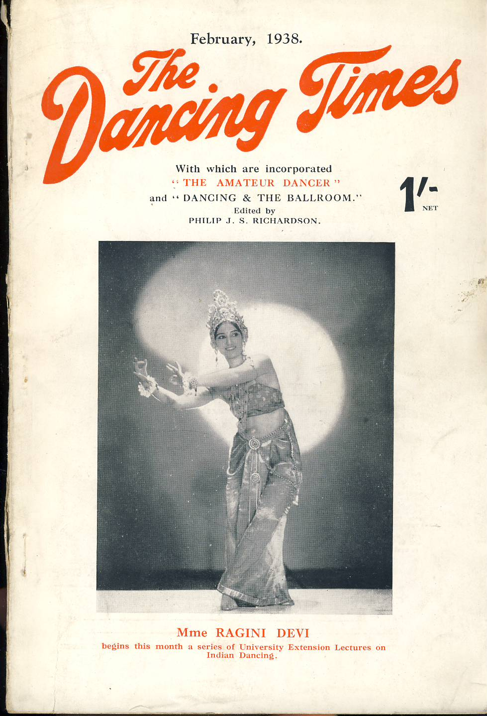 February 1938The Dancing Times magazine Mme RAGINI DEVI Nini Theilade Danish Dancer photo on inside front cover. A review of dancing in its many phases - containing articles and photos. Some vintage adverts for dancing schools. This is a vintage magazine. Text and photos clean and bright inside. The covers are badly marked with scuffs and tears to spines. Staples rusting so cover coming away from text. Please read the full description and see photo.