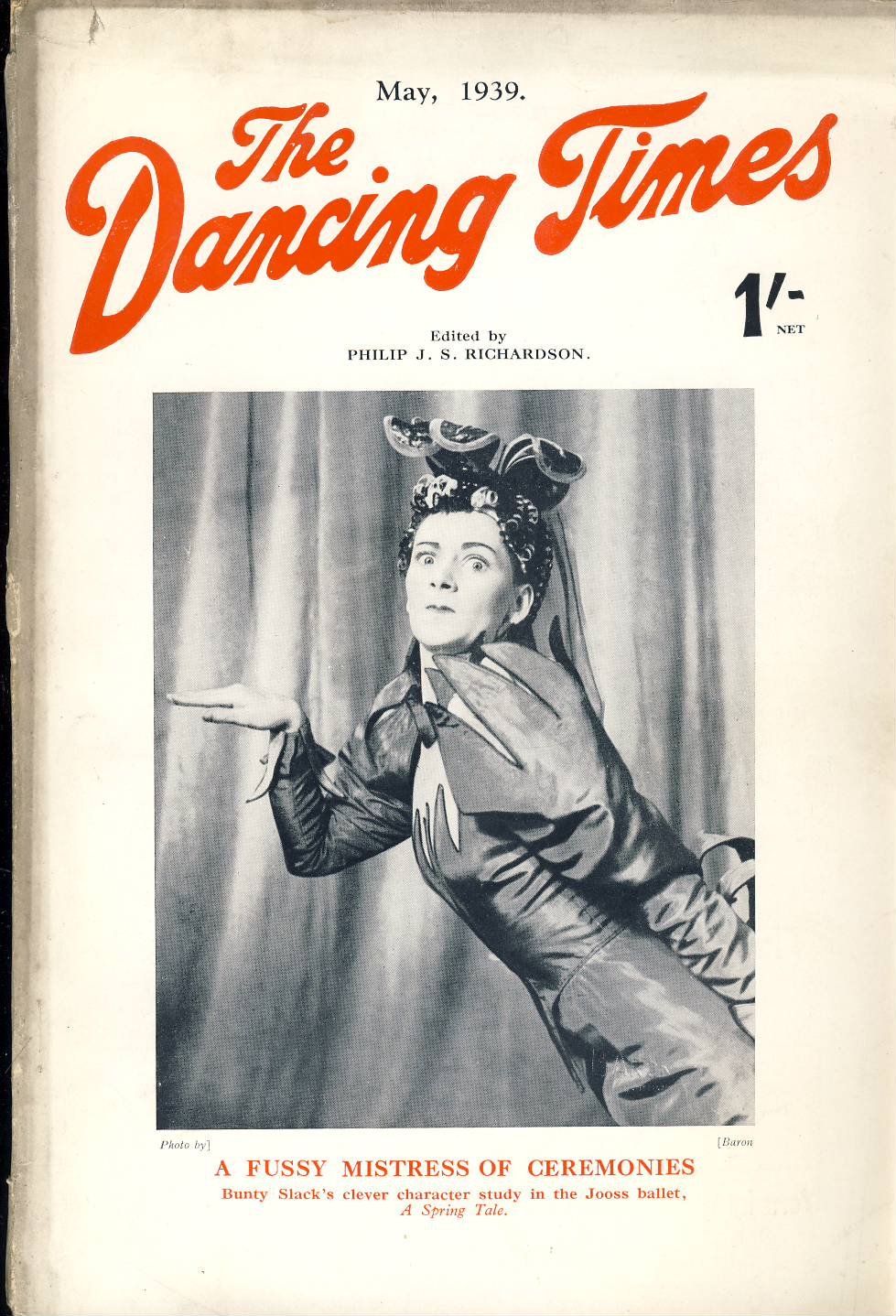 May 1939 The Dancing Times magazine Bunty Slack Jooss Ballet Spring Tale JOY NEWTON photo on inside front cover. A review of dancing in its many phases - containing articles and photos. Some vintage adverts for dancing schools. This is a vintage magazine. Text and photos clean and bright inside. The covers are badly marked with scuffs and tears to spines. Staples rusting so cover coming away from text. Please read the full description and see photo.