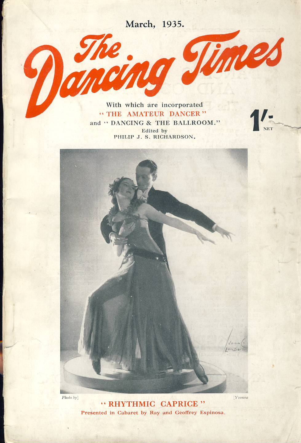 March 1935 The Dancing Times magazine Rhythmic Caprice VALERIAN SVETLOFF photo on inside front cover. A review of dancing in its many phases - containing articles and photos. Some vintage adverts for dancing schools. This is a vintage magazine. Text and photos clean and bright inside. The covers are badly marked with scuffs and tears to spines. Staples rusting so cover coming away from text. Please read the full description and see photo.