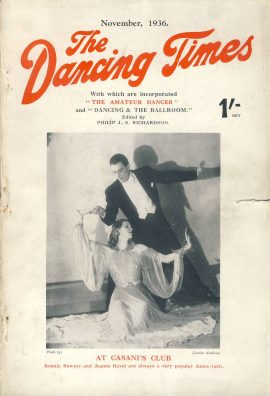 November 1936 The Dancing Times magazine Ronnie Bower Jeanne Ravel at Casinis Club  Nini Theilade Denmark photo on inside front cover. A review of dancing in its many phases - containing articles and photos. Some vintage adverts for dancing schools. This is a vintage magazine. Text and photos clean and bright inside. The covers are badly marked with scuffs and tears to spines. Staples rusting so cover coming away from text. Please read the full description and see photo.