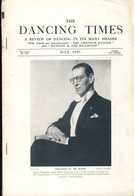 July 1937 The Dancing Times magazine Colonel W. De Basil Covent Garden photo on inside front cover (No outside cover). A review of dancing in its many phases - containing articles and photos. Some vintage adverts for dancing schools. This is a vintage magazine. Text and photos clean and bright inside. The covers are badly marked with scuffs and tears to spines. Staples rusting so cover coming away from text. Please read the full description and see photo.