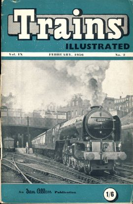"""February 1956 Trains Illustrated Ian Allan magazine ref003 A1 Class """"A1"""" Pacific no.60127 Wilson Worsdell. Please read the full description and see photo."""