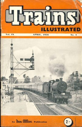 April 1956 Trains Illustrated Ian Allan magazine ref005 A1 Somerset and Dorset 2-8-0 No.53810 Please read the full description and see photo.