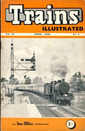 April 1956 Trains Illustrated Ian Allan magazine ref006 A1 Somerset and Dorset 2-8-0 No.53810 Please read the full description and see photo.