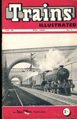 May 1956 Trains Illustrated Ian Allan magazine ref007 A1 Class B1 4-6-0 No.61173 Please read the full description and see photo.