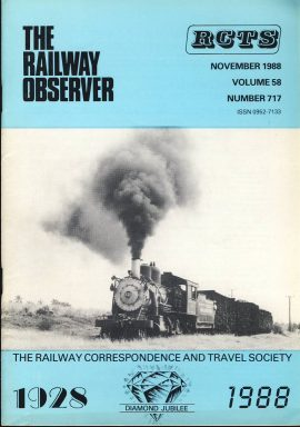 November 1988 Vol.58 No.717 RCTS Railway Observer magazine ref009 A1 Alco Mogul 1511on cover. Please read the full description and see photo.