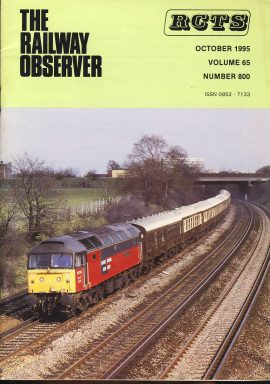 October 1995 Vol.65 No.800 RCTS Railway Observer magazine ref0010 A1 47774 on cover. Please read the full description and see photo.