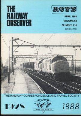 April 1988 Vol.58 No.710 RCTS Railway Observer magazine ref0012 A1 37689 + 37693 Ashbury on cover. Please read the full description and see photo.