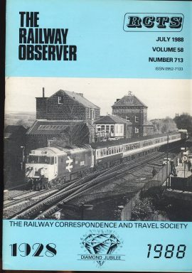 July 1988 Vol.58 No.713 RCTS Railway Observer magazine ref0013 A1 A CI.50 in the West Riding. 50020 Revenge Approach to Ilkley terminus on cover. Please read the full description and see photo.