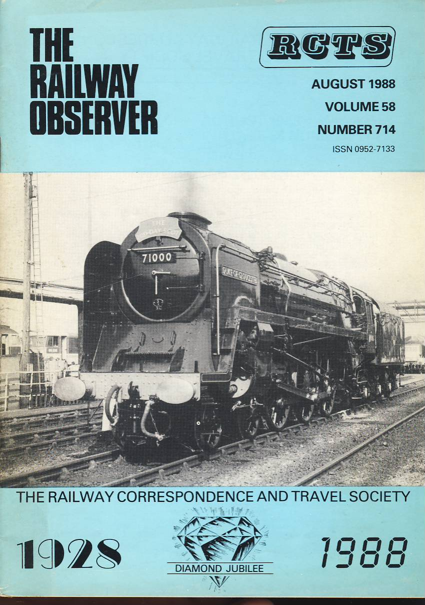 August 1988 Vol.58 No.714 RCTS Railway Observer magazine ref0014 A1 7100 Duke of Gloucester on cover. Please read the full description and see photo.