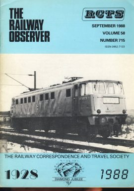 September 1988 Vol.58 No.715 RCTS Railway Observer magazine ref0015 A1 E3023 now 81020 near Crewe South depot 1963 on cover. Please read the full description and see photo.