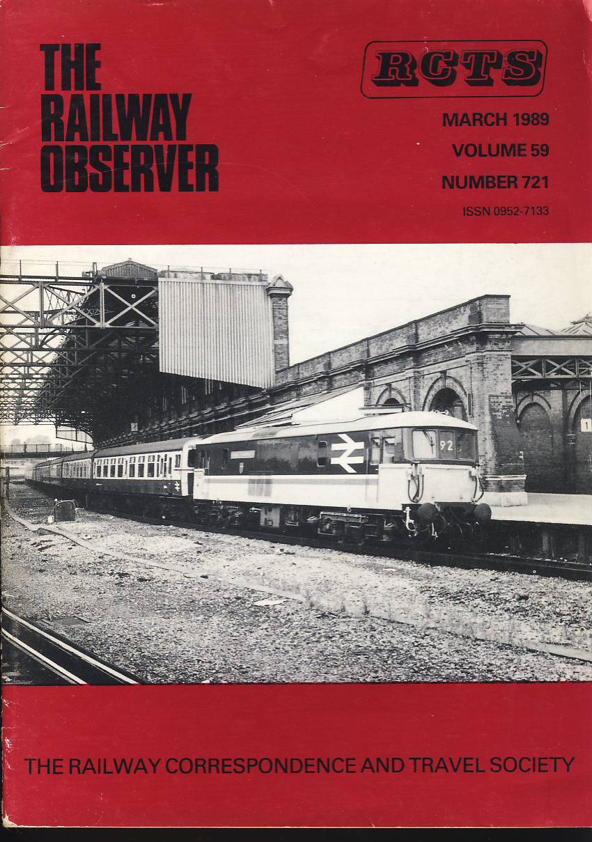 March 1989 Vol.56 No.721 RCTS Railway Observer magazine ref0018 A1 73122 County of East Sussex at Bournemouth on cover. Please read the full description and see photo.