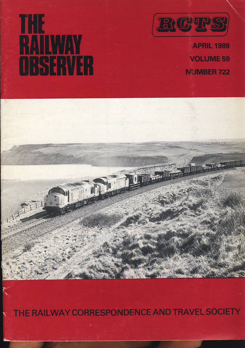 April 1989 Vol.59 No.722 RCTS Railway Observer magazine ref0019 A1 37520 + 37516 on Boulby branch on cover. Please read the full description and see photo.
