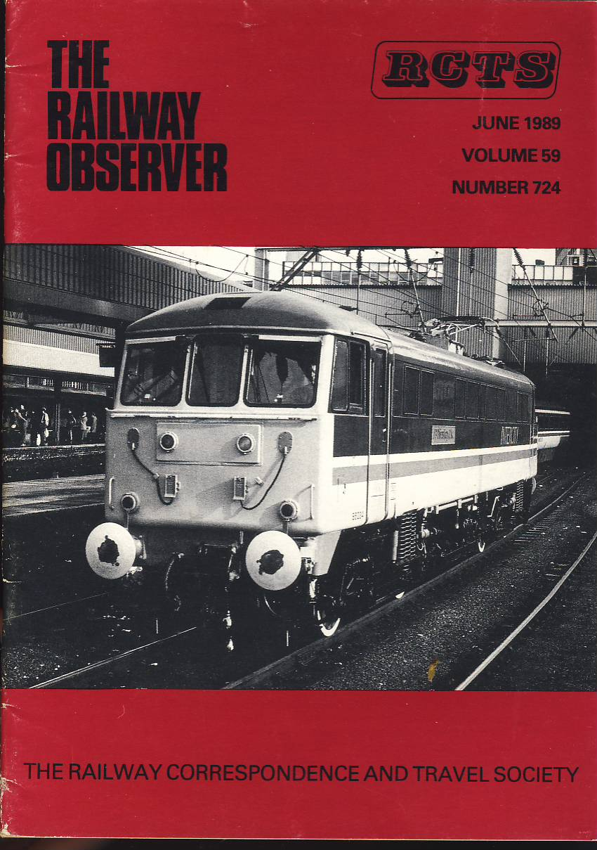 June 1989 Vol.59 no.724 RCTS Railway Observer magazine ref0021 A1 86234 JB Priestley OM on cover. Please read the full description and see photo.