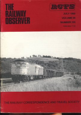 July 1989 Vol.59 No.725 RCTS Railway Observer magazine ref0022 A1 The 19.34 Meldon-Salisbury near Stoke Canon on cover. Please read the full description and see photo.