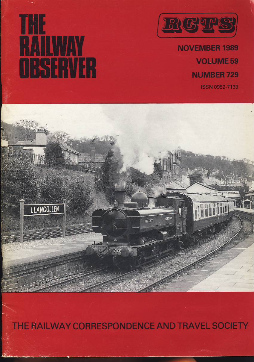 November 1989 Vol.59 No.729 RCTS Railway Observer magazine ref0024 A1 0-6-OPT 7760 Llangollen on cover. Please read the full description and see photo.