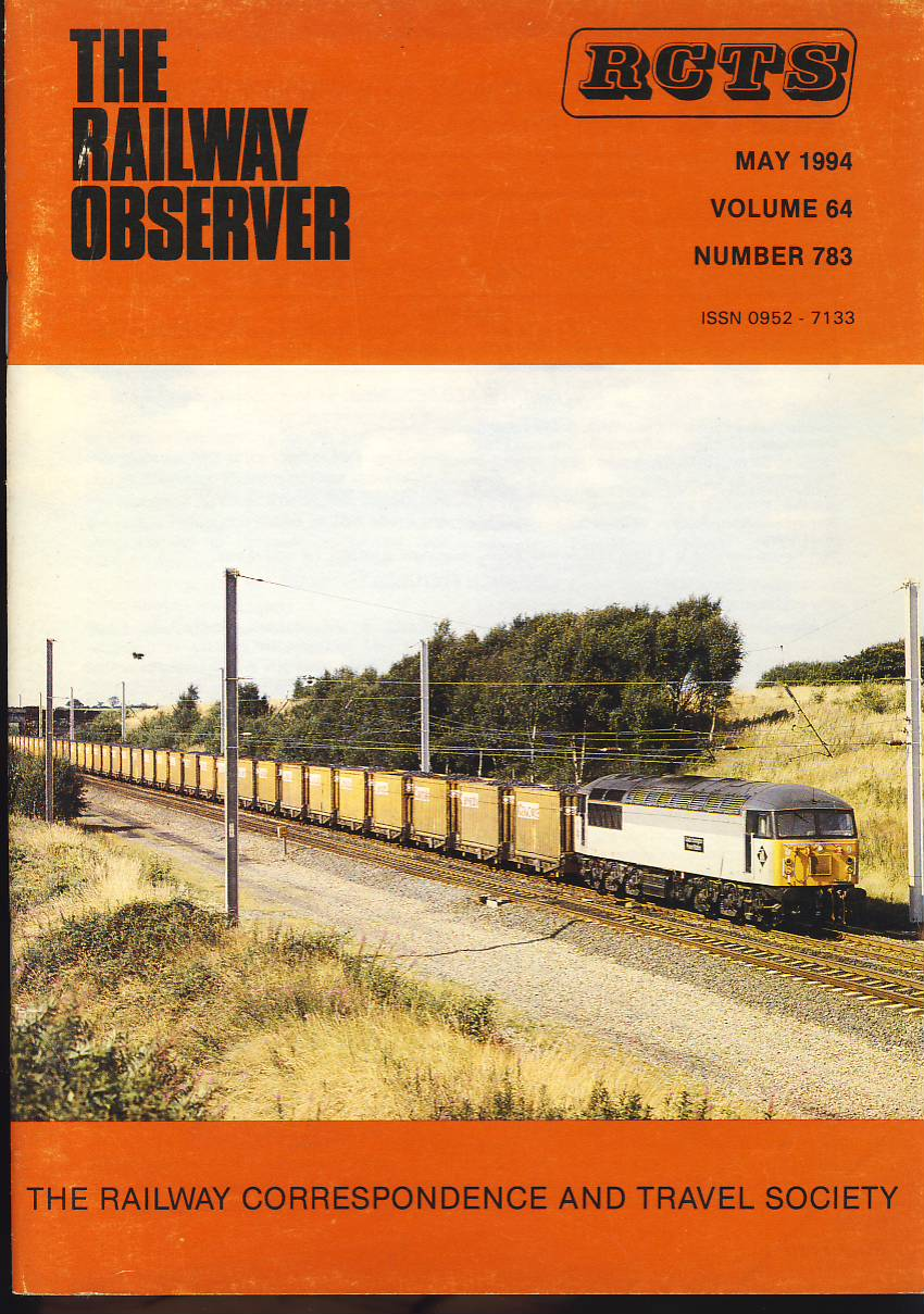 May 1994 Vol64 No783 RCTS Railway Observer magazine ref0029 A1 the diverted Lynemouth-Seaforth on cover. Please read the full description and see photo.