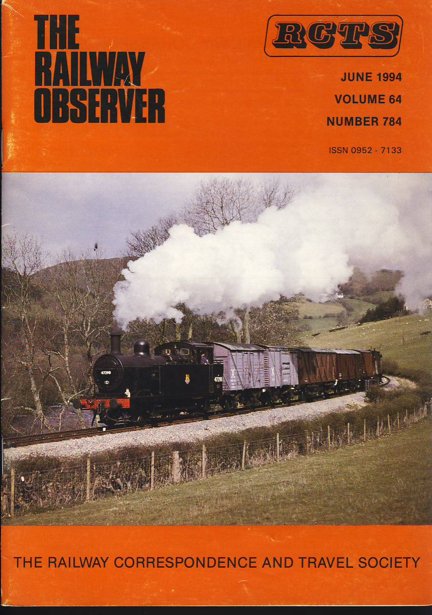 June 1994 Vol.64 No.784 RCTS Railway Observer magazine ref003 A1 47298 using a pick up goods headcode nears Glyndyfrdwy on cover. Please read the full description and see photo.