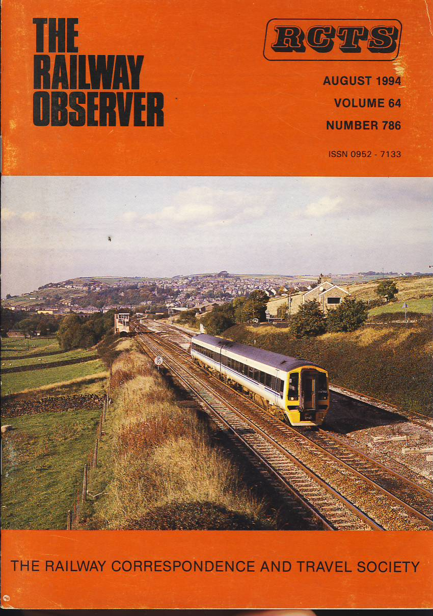 August 1994 Vol64 No786 RCTS Railway Observer magazine ref0034 A1 New Mills Jct. 158783 on cover. Please read the full description and see photo.