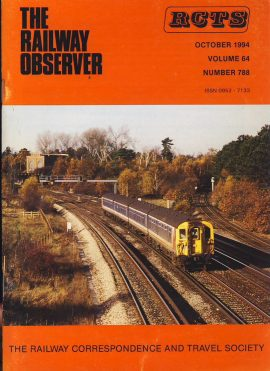 Oct 1994 Vol.64 No.788 RCTS Railway Observer magazine ref0036 A1 4-CEP 1539 on cover. Please read the full description and see photo.