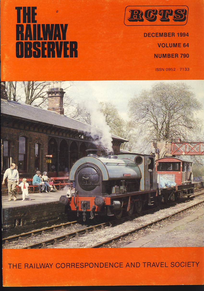December 1994 Vol.64 No.790 RCTS Railway Observer magazine ref0038 A1 Lamport No.3 Shackerstone station on cover. Please read the full description and see photo.