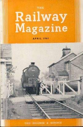 The Railway Magazine April 1961 ref0041 A1 Driver of J39/2 class 0-6-0 locomotive No.64928 opening gates of Pockley Crossing on cover. Please read the full description and see photo.