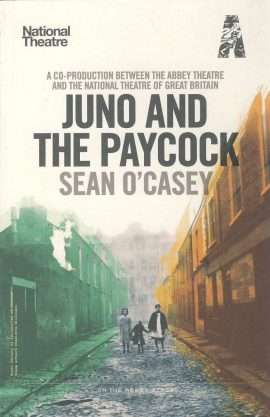 Juno and the Paycock SEAN O CASEY 2011 NT Theatre programme ref0049 A1 Co-Production with the Abbey Theatre and The National Theatre of Great Britain. This programme is in the form of a paperback book containing information about the production with cast list and photos. NB It is not the play. Pre-owned item.