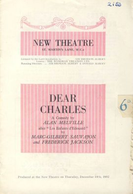 1953 DEAR CHARLES Alan Melville RARE St Martins Lane New Theatre programme ref0055 A1 Pre-owned item. Measures approx  12.5cm x 18.5cm 8 pages - a Comedy by Alan Melville after Les Enfants d'Edouard by Marc-Gilbert Savajon and Federick Jackson.  Cast list includes Beatric Varley