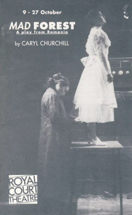 1990 Mad Forest PHILIP GLENISTER Royal Court Theatre programme ref0058 A1 12 page brochure the Quick Change Theatre Company's production of 'a Play from Romania by Caryl Churchill'. Pre-owned item. Measures approx  12cm x 19cm