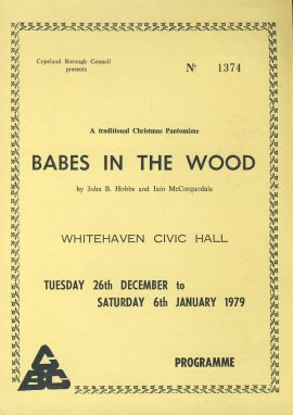 1979 WHITEHAVEN CIVIC HALL Babes in the Wood Theatre programme + JIGSAW ref0060 A1 Pre-owned item. Unused jigsaw with programme measures approx  15cm x 21cm tri-fold card brochure produced by Copeland Borough Council. A traditional Christmas Pantomome by John B Hobbs and Iain McCorquodale. Cast list - Kristiana Edwards