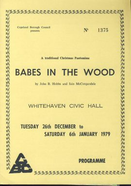 1979 Babes in the Wood WHITEHAVEN CIVIC HALL Christmas Panto Theatre programme + JIGSAW ref0061 A1 Pre-owned item. Unused jigsaw with programme measures approx  15cm x 21cm tri-fold card brochure produced by Copeland Borough Council. A traditional Christmas Pantomome by John B Hobbs and Iain McCorquodale. Cast list - Kristiana Edwards