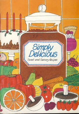 1983 Recipes Booklet SIMPLY DELICIOUS British Sugar Bureau ref0071 A1 Vintage recipes 48 page booklet by Moya Maynard. Pre-owned item.
