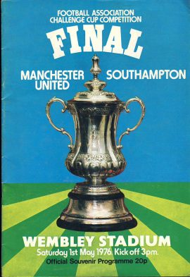 1976 FA Challenge Cup FINAL Wembley Stadium Man Utd v Southampton ref0096 A1 Saturday 1st May 1976 Official Souvenir Programme. Pre-owned item.