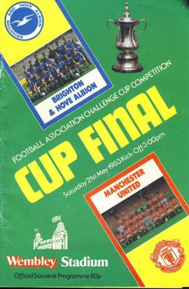 1983 Wembley Cup Final football programme Brighton v Man Utd ref0097 A1 Saturday 21st May 1983 Brighton & Hove Albion V Manchester United Official Souvenir Programme. Pre-owned item.