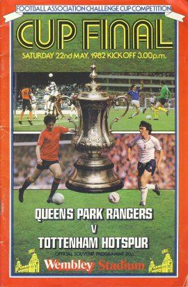 1982 Wembley Cup Final QPR v Tottenham official souvenir programme ref0098 A1 Saturday22nd May 1982 Queens Park Rangers V Tottenham Hotspur Official Souvenir Programme. Pre-owned item.