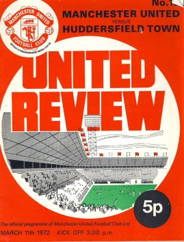 March 11th 1972 Manchester Utd v Huddersfield Town official programme No.18 ref0101 A1 with Football league review magazine in middle showing Burnley's Mick Docherty