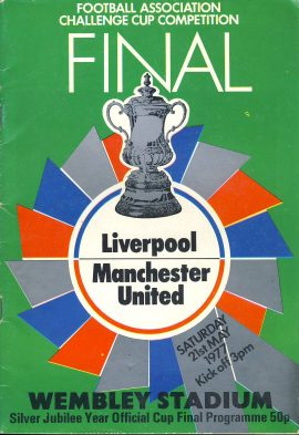1977 Liverpool V Manchester Utd FINAL WEMBLEY STADIUM official programme ref0105 A1 Silver Jubille Year Official Cup Final Programme. Football Association Challenge Cup Competition. Pre-owned item.