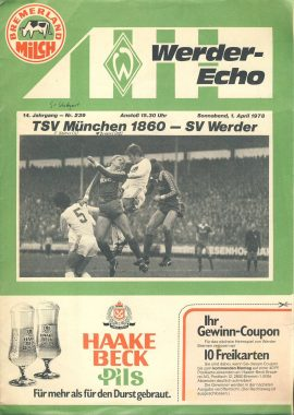 1978 TSV Munchen 1860 - SV Werder Werder-Echo magazine programme ref0119 A1 German language football paper magazine. Pre-owned item.