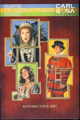 2007 CARL ROSA COMPANY TOUR BROCHURE Theatre Programme ref101530 Measures approx 20cm x 30cm - Gilbert & Sullivan Iolanthe