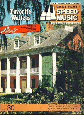 1977 Easy-Play Favourite Waltzes Organs Pianos Guitars Songbook ref101545 music and words 48 pages plus Bonus Booklet inside. Easy-Play Speed Music Book #30 - anyone can read n play on sight. Pre-owned item.