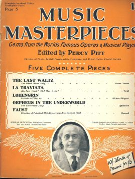 Vintage Music Masterpieces Operas Musical Plays Sheet Music ref101553 Gems from the world's Famous Operas and Musical Play edited by Percy Pitt. Undated - may be mid 1920s Pre-owned item.
