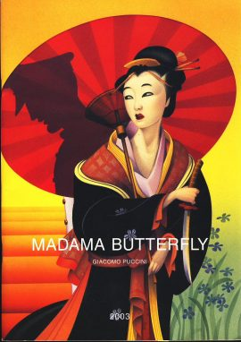 Sydney Opera House 2003 MADAMA BUTTERFLY Giacomo Puccini vintage theatre programme ref101614 Measures approx 26cm x 18cm 62 page vintage brochure is pre-owned in very good used condition.