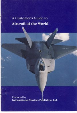 Customers guide to Aircraft of the World 16 page booklet measures approx 15cm x 21cm ref101629 1996 / 1997 International Masters Publishers small booklet pre-owned in good read condition.