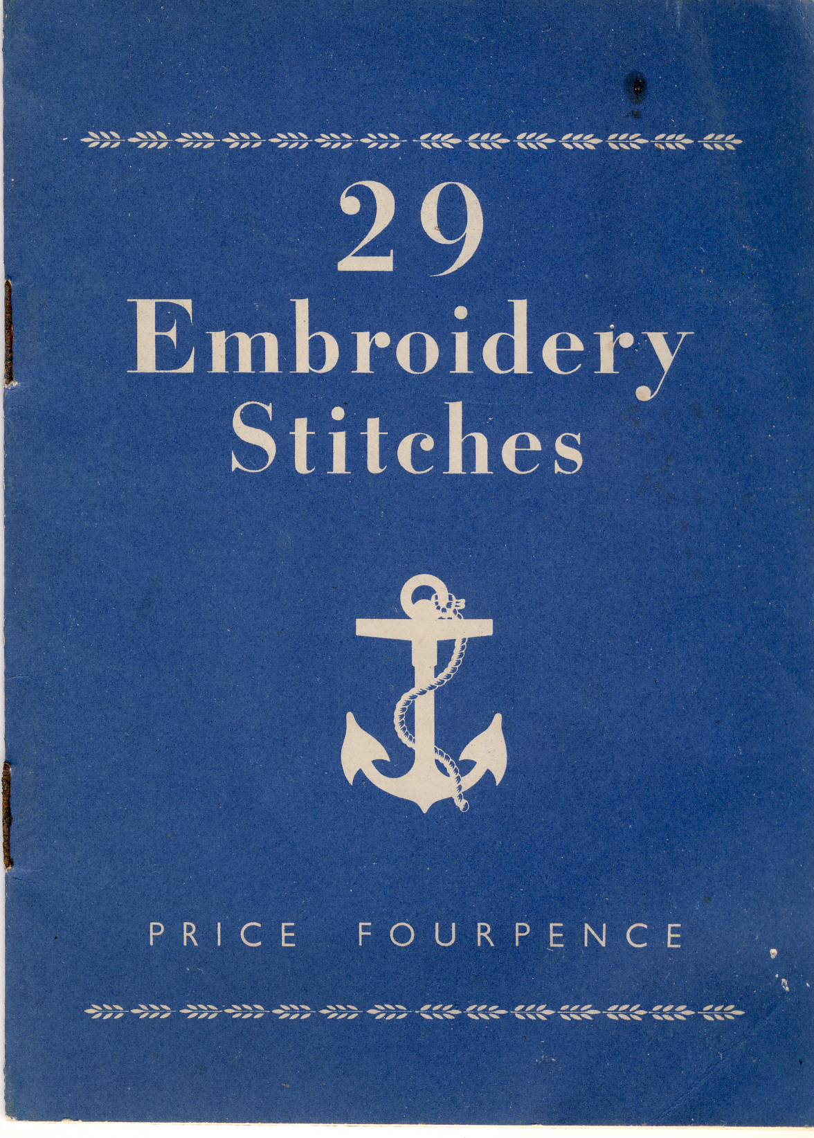 Vintage 29 Embroidery Stitches booklet measures approx 13cm x 10cm ref101634 Threads mentioned in the chart are from the ranges of Clarks Anchor Embroidery Threads - pre-owned booklet in good read condition. Some marks and staples rusting. Art. No. Q425 - D1 reprint.