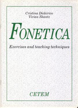 FONETICA Exercises Teaching Techniques CETEM Cristina Dishirico Vivian Shantz paperback ref101655 64 page publication 1996  measures approx 26cm x  19cm  pre-owned in good read condition.