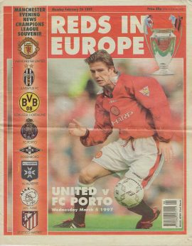 February 24 1997 REDS IN EUROPE Manchester Evening News Champions League Souvenir Vintage Newspaper refS4 United v FC Porto March 5 1997 24 page Souvenir paper pre-owned in well read condition.
