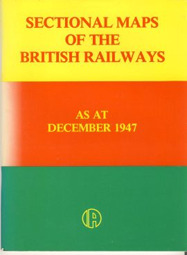 Sectional Maps of the British Railways as at December 1947 IAN ALLAN ref101677 pre-owned in good condition. Measure approx 24cm x 18cm 52 pages
