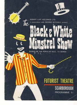 Black & White Minstrel Show SCARBOROUGH Vintage Theatre Programme ref101680 Futurist Theatre undated Denny Willis and Johnnie Mack Vintage brochure is pre-owned in used condition. Measure approx 23cm x 17cm